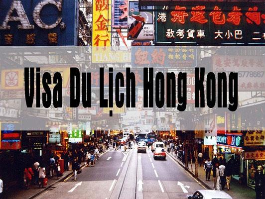 Cẩm nang xin visa du lịch Hồng Kông